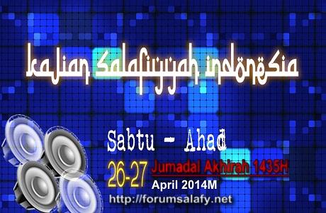 Kumpulan Kajian se-Indonesia Sabtu-Ahad 26-27 Jumadal Akhirah 1435/26-27 April 2014