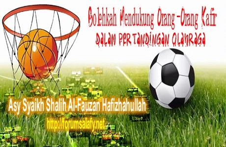 Mendukung Orang Kafir Dalam Olahraga1
