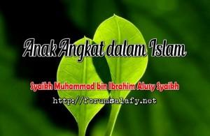 Anak Angkat Dalam Islam1