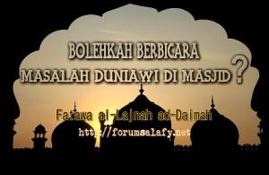 Bolehkah Berbicara Masalah Duniawi Dalam Masjid1