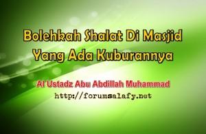 Bolehkah Shalat Di Masjid Yang Ada Kuburannya1