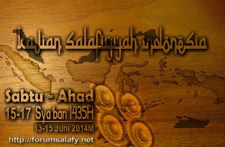 Audio Kajian Salafiyah Indonesia 15-17 Sya'ban 1435H/13-15 Juni 2014