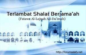 Terlambar Shalat Berjama'ah
