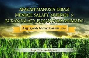 Apakah Manusia Dibagi Menjadi Salafy, Mubtadi
