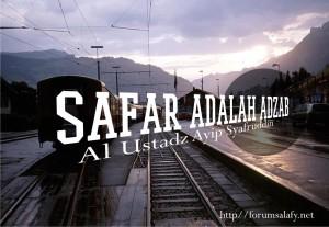 safar adalah adzab