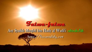 Fatwa-fatwa syaikh muqbil1