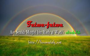 Fatwa-fatwa syaikh muqbil2