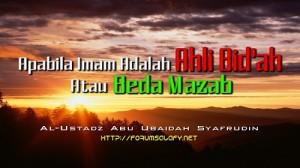 Imam Ahli Bid'ah dan Beda Mazab