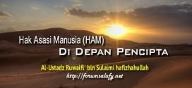 Hak Asasi Manusia (HAM) Di Depan Pencipta