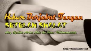 Hukum Jabat Tangan Setelah Shalat