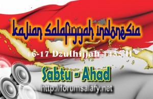 Kajian Salafiyah Sabtu-Ahad 16-17 Dzulhijjah 1435 H