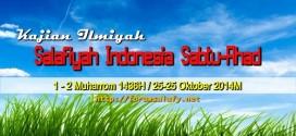 Audio Kajian Salafiyah Sabtu-Ahad 01-02 Muharrom 1436 H/25-26 Oktober 2014 M