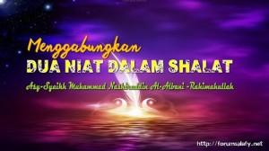 Menggabungkan Dua Niat Dalam Shalat