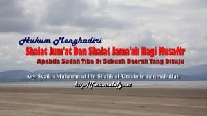 Shalat Jumat dan Shalah berjamaah bagi musafir