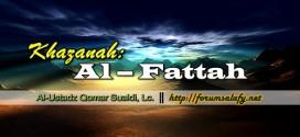 """Khazanah: """" Al – Fattah """""""