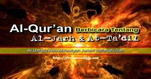 Al-Qur'an Berbicara Tentang Al-Jarh dan At-Ta'dil