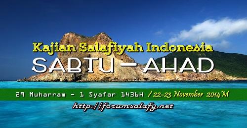 Audio: Kajian Salafiyah Indonesia Sabtu-Ahad / 29 Muharram – 1 Shafar 1436H