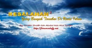 Kesalahan-kesalahan yang tersebar di umat islam-15