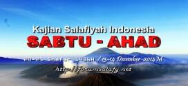 Kajian Salafiyyah Indonesia Sabtu-Ahad 20-21 Shafar 1436H