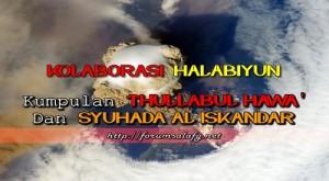 Kolaborasi Halabiyun, Kumpulan Thullabul Hawa' dan Syuhada Al Iskandar