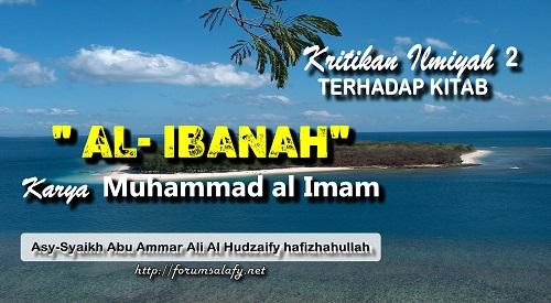 Kritikan Ilmiyah Terhadap Kitab Al-Ibanah Karya Muhammad Al Imam ~ Bagian 2