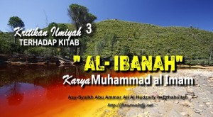 Kritikan Ilmiyah Terhadap Kitab Al Ibanah Karya Muhammad al Imam3