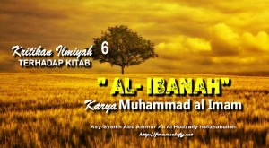 Kritikan Ilmiyah Terhadap Kitab Al Ibanah Karya Muhammad al Imam6a