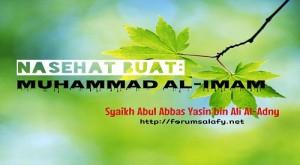 Nasehat Buat Muhammad al Imam