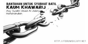 Bantahan Syubhat batil Kaum Khawarij
