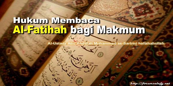 Hukum Membaca Al Fatihah Bagi Makmum Forum Salafy