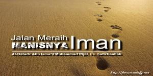 Jalan Meraih Manisnya Iman