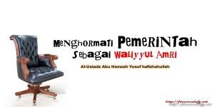 Menghormati Pemerintah Sebagai Waliyyul Amri