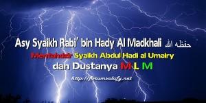 Tahdzir Syaikh Rabi kepada Abdul Hadi Al Umairy
