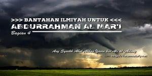 Bantahan Untuk Abdurrahman Al Mar'i [Bagian Empat]