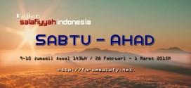 Kajian Salafiyyah Indonesia Sabtu-Ahad 09-10 Jumadal Awwal  1436 H